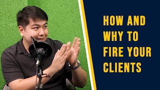 Harry Uy: How and Why to Fire your Clients