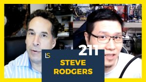 How to Use Your Fear as Fuel for Growth with Steve Rodgers