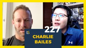 The Entrepreneur's Guide To Personal Growth With Charlie Bailes