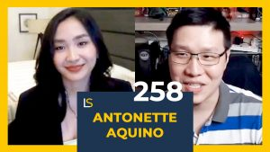 How To Achieve Financial Independence With Antonette Aquino