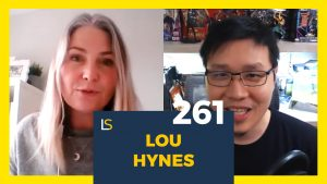 Why Purpose And Passion Must Work Together With Lou Hynes